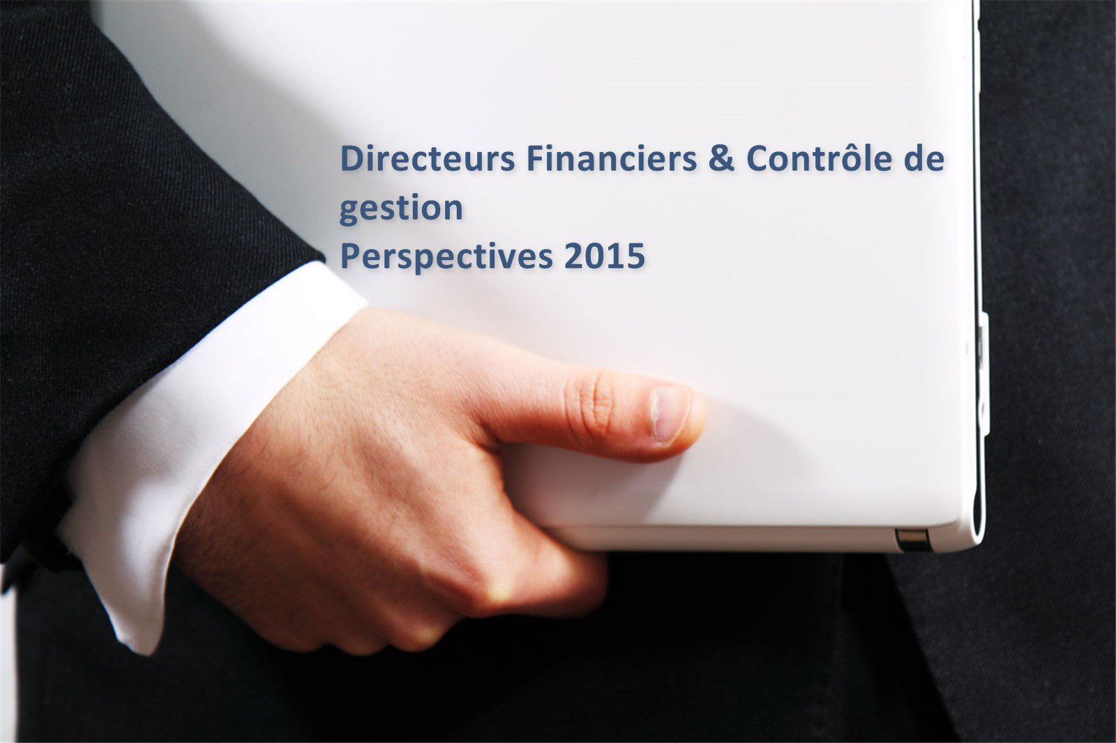 DFCG Perspectives 2015 le CPM (Corporate Performance Management) à l'honneur