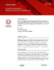 ROI Case Study - Montclair-State-Univeristy - Adaptive Insights