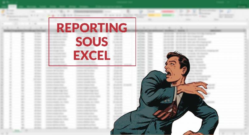 Reporting sous Excel